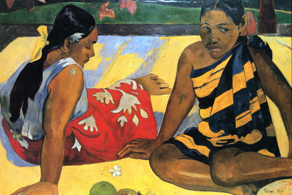 Two Girls in Tahiti by Paul Gauguin who was enamored with the culture of French Polynesia and spent may productive years living and working there.
