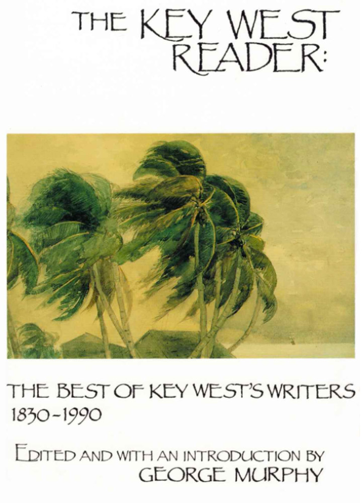 The Key West Reader edited and with an introduction by George Murphy - Amazon