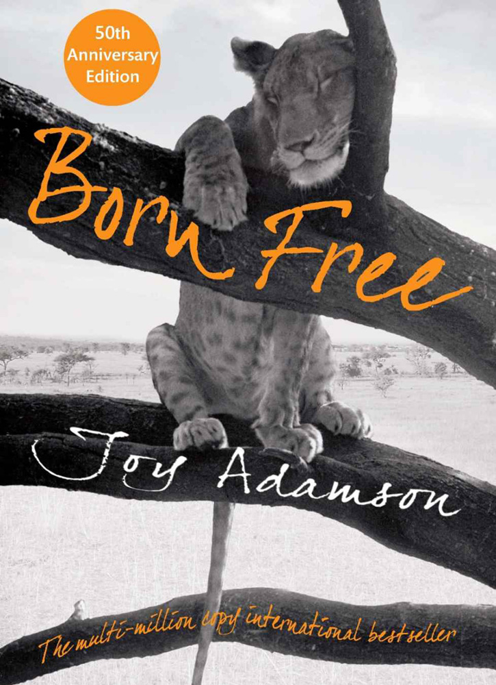 """Born Free,"" by Joy Adamson"