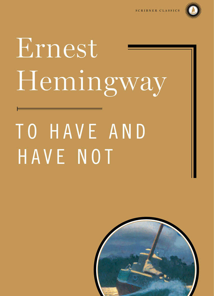 """To Have and Have Not,"" by Ernest Hemingway - Simon & Schuster"