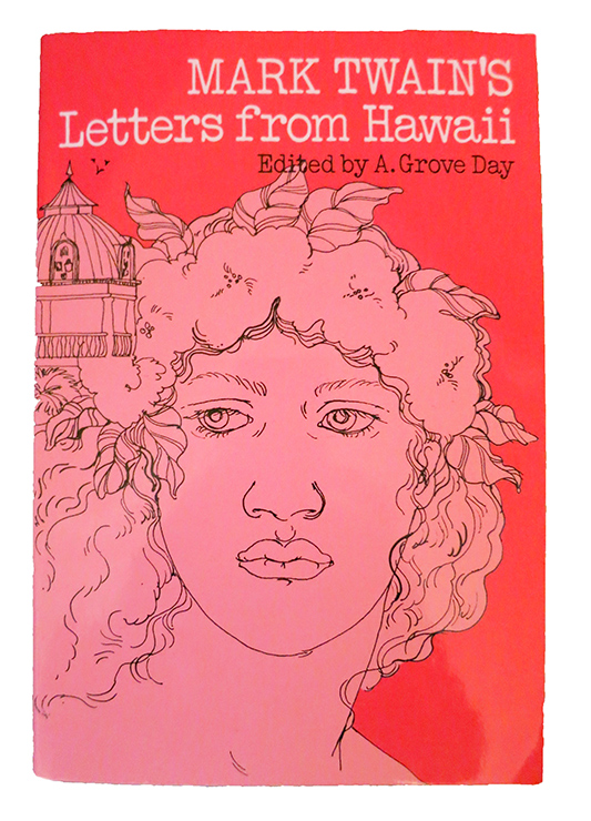 """Letters from Hawaii,"" by Mark Twain"