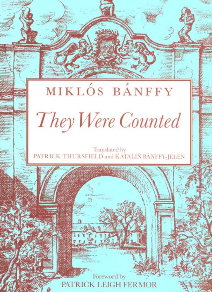 """They Were Counted,"" by Miklós Bánffy - Arcadia Books - UNESCO"