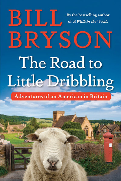 The Road to Little Dribbling by Bill Bryson